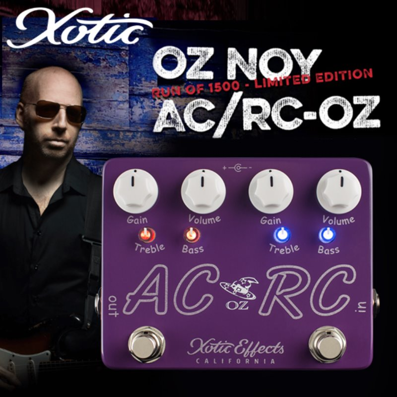 Xotic AC/RC OZ! OZ NOY Limited Edition Boost/Overdrive Pedal 오즈 노이 리미티드 에디션 부스트/오버드라이브